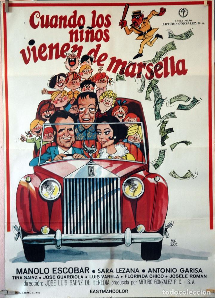 CUANDO LOS NIÑOS VIENEN DE MARSELLA. MANOLO ESCOBAR-ANTONIO GARISA. CARTEL ORIGINAL 1974 (Cine - Posters y Carteles - Clasico Español)