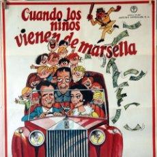 Cine: CUANDO LOS NIÑOS VIENEN DE MARSELLA. MANOLO ESCOBAR-ANTONIO GARISA. CARTEL ORIGINAL 1974. Lote 135021466
