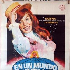 Cine: EN UN MUNDO NUEVO. KARINA. CARTEL ORIGINAL 1971. 70X100. Lote 135021826