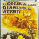 Cine: LA COLINA DE LOS DIABLOS DE ACERO. ROBERT RYAN, ALDO RAY, ROBERT KEITH. AÑO 1962. Lote 135022038