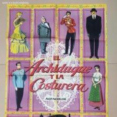 Cine: CARTEL,EL ARCHIDUQUE Y LA COSTURERA.GRAFICAS VALENCIA. Lote 135516870