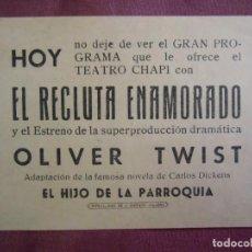 Cine: CINE.CHAPI DE VILLENA(ALICANTE).EL RECLUTA ENAMORADO Y OLIVER TWIST, HACIA 1940.. Lote 136144758