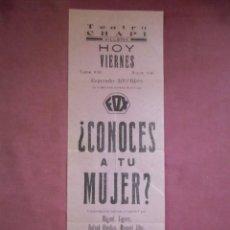 Cine: CINE.CHAPI DE VILLENA(ALICANTE). ¿CONOCES A TU MUJER? HACIA 1940.. Lote 136144886