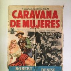 Cine: CARAVANA DE MUJERES ROBERT TAYLOR CARTEL ORIGINAL ARGENTINO HOPE EMERSON. Lote 136726414