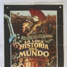 Cine: LA LOCA HISTORIA DEL MUNDO - POSTER CARTEL ORIGINAL - MEL BROOKS DOM DE LUISE MADELINE KAHN . Lote 136812258