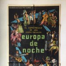 Cine: EUROPA DE NOCHE CARTEL ORIGINAL ARGENTINO LITOGRAFICO DOCUMENTAL MONDO. Lote 136825390