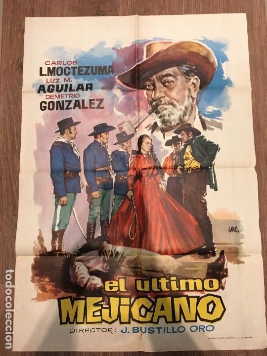 CARTEL DE CINE DEL ESTRENO DE LA PELÍCULA EL ÚLTIMO MEJICANO (1960) (Cine - Posters y Carteles - Westerns)