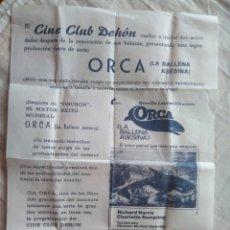 Cine: CINE CLUB DEHON ORCA LA BALLENA ASESINA- NOVELDA AÑOS 70. Lote 137145993