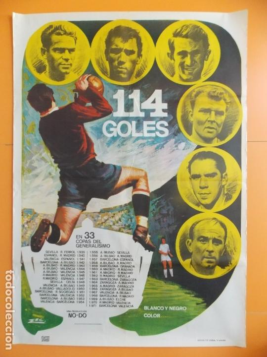 CARTEL CINE NO-DO FUTBOL - 114 GOLES - PUCHADES, AMANCIO, PIRRI, KUBALA, ZARRA , DI ESTEFANO... A158 (Cine - Posters y Carteles - Deportes)