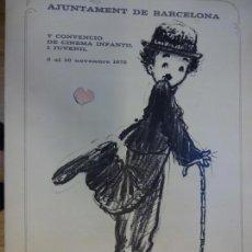 Cine: CARTEL CONVENCIO DE CINEMA INFANTIL I JUVENIL. BARCELONA 1978. CHARLOT. FIRMA AUTÓGRAFA FERRANDIZ. Lote 137546102
