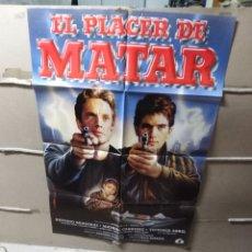 Cine: EL PLACER DE MATAR ANTONIO BANDERAS POSTER ORIGINAL 70X100 YY (1937)ULTIMO DISEÑO DE MAC. Lote 137552665