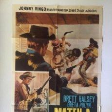 Cine: CARTEL ORIGINAL ARGENTINO MATAD A JOHNNY RINGO BRETT HALSEY SPAGHETTI EUROWESTERN. Lote 137619302