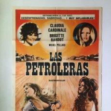 Cine: CARTEL ORIGINAL ARGENTINO LAS PETROLERAS BRIGITTE BARDOT CLAUDIA CARDINALE SPAGHETTI EUROWESTERN. Lote 137619598