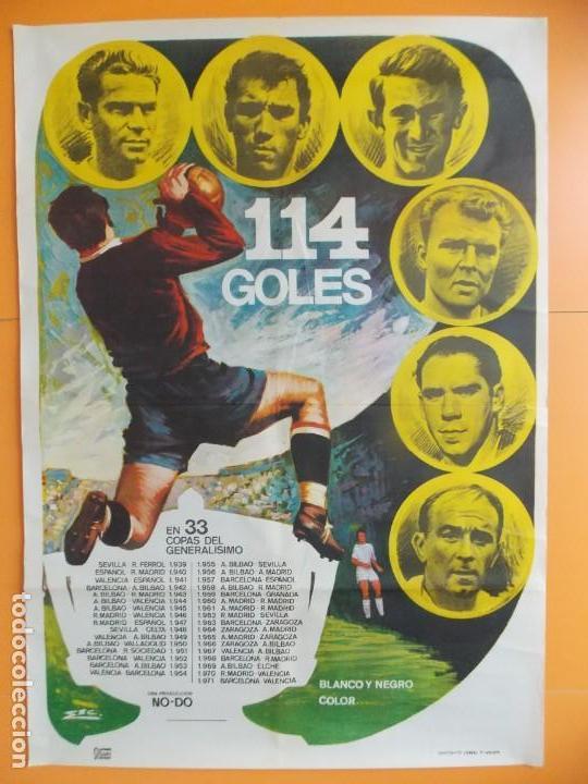 CARTEL CINE NO-DO FUTBOL - 114 GOLES - PUCHADES, AMANCIO, PIRRI, KUBALA, ZARRA, DI ESTEFANO... A184 (Cine - Posters y Carteles - Deportes)