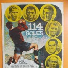 Cine: CARTEL CINE NO-DO FUTBOL - 114 GOLES - PUCHADES, AMANCIO, PIRRI, KUBALA, ZARRA, DI ESTEFANO... A184. Lote 137711742