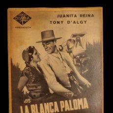Cine: CARTEL DE CINE ANTIGUO, LA BLANCA PALOMA , JUANITA REINA, 42 X 30. Lote 137869922