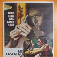Cine: CARTEL, POSTER CINE - ME ENVENENO DE AZULES - CHARO LOPEZ - JUNIOR - AÑO 1973 .. A192. Lote 137910066