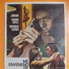 Cine: CARTEL, POSTER CINE - ME ENVENENO DE AZULES - CHARO LOPEZ - JUNIOR - AÑO 1973 .. A193. Lote 137910498