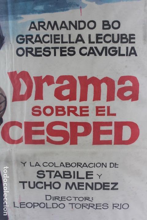 Cine: A-265. CARTEL DE CINE . DRAMA SOBRE EL CESPED. ILUSTRADO POR JANO. AÑO 1963. CINE ARGENTINO. - Foto 2 - 137971702