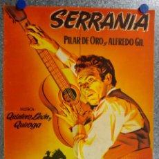 Cine: SERRANIA. PILAR DE ORO, ALFREDO GIL. AÑO 1955 - QUINTERO LEON Y QUIROGA, MUSICA. LITOGRAFIA. Lote 138139962