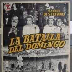 Cine: ZA16 LA BATALLA DEL DOMINGO ALFREDO DI STEFANO FUTBOL REAL MADRID POSTER ORIGINAL 70X100 ESTRENO. Lote 139276382