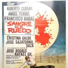 Cine: CARTEL ORIGINAL DE SANGRE EN EL RUEDO - ALBERTO CLOSAS, FRANCISCO RABAL, - RAFAEL GIL - 1.969. Lote 139536174