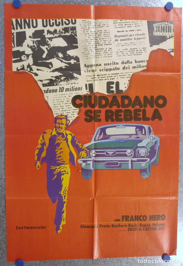 EL CIUDADANO SE REBELA. FRANCO NERO. AÑO 1975 (Cine - Posters y Carteles - Suspense)