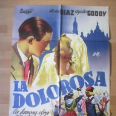 Cine: CARTEL CINE, LA DOLOROSA, ROSITA DIAZ, AGUSTIN GODOY, 1962, LLUESMA, C130. Lote 139984766