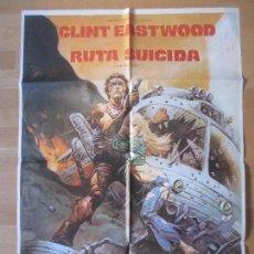 Cine: CARTEL CINE, RUTA SUICIDA, CLINT EASTWOOD, SONDRA LOCKE, 1978, C367. Lote 140193413