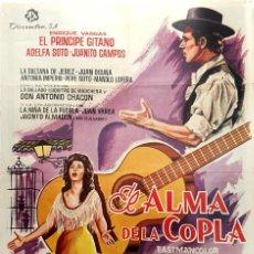 Cine: POSTER ORIGINAL - EL ALMA DE LA COPLA - PRÍNCIPE GITANO, ADELFA SOTO - PIO BALLESTER (1.965). Lote 140218974
