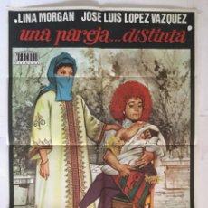 Cine: UNA PAREJA DISTINTA - CARTEL POSTER ORIGINAL - LINA MORGAN JOSE LUIS LOPEZ VAZQUEZ J M FORQUE JANO. Lote 140289894