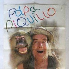 Cine: PAPA PIQUILLO - CARTEL POSTER ORIGINAL - CHIQUITO DE LA CALZADA BIGOTE ARROCET A SAEZ DE HEREDIA. Lote 140290362