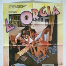 Cine: L' ORGIA - CARTEL POSTER ORIGINAL EN CATALAN - JUANJO PUIGCORBE CARME ELIAS SILVIA MUNT F BELLMUNT. Lote 140300638