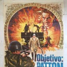 Cine: OBJETIVO PATTON - CARTEL POSTER ORIGINAL - SOPHIA LOREN JOHN CASSAVETES 2ª GUERRA MUNDIAL JOHN HOUGH. Lote 140306906