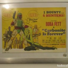 Cine: STAR WARS - GUERRA DE LAS GALAXIAS - BOBA FETT CARBONITE IS FOR EVER. Lote 140614310