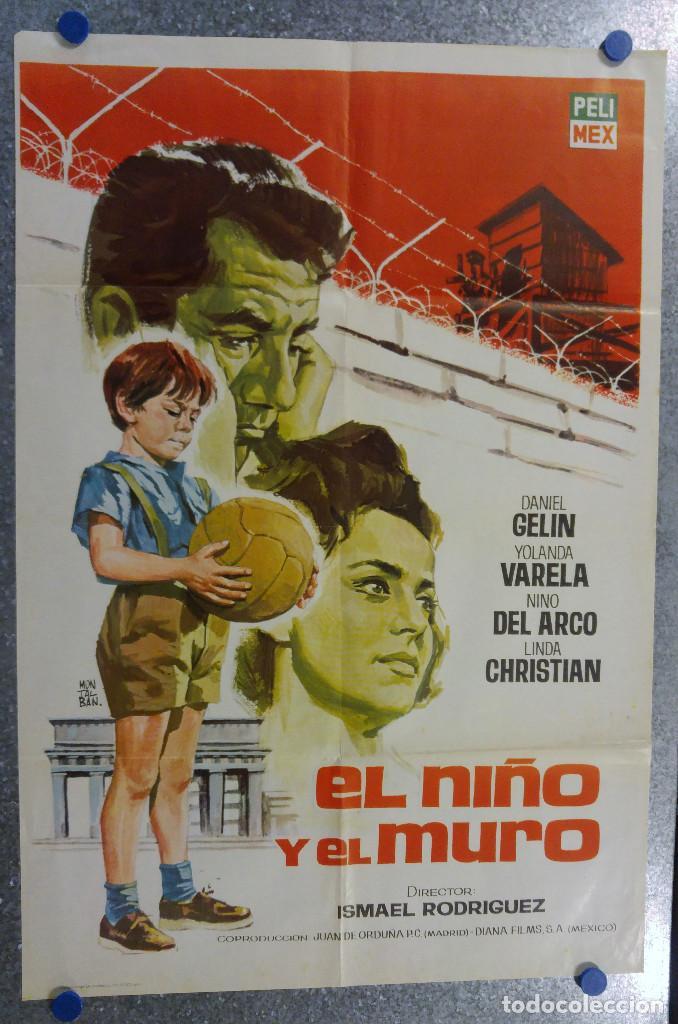 EL NIÑO Y EL MURO. DANIEL GELIN, YOLANDA VARELA, NINO DEL ARCO. FUTBOL. AÑO 1965 (Cine - Posters y Carteles - Deportes)