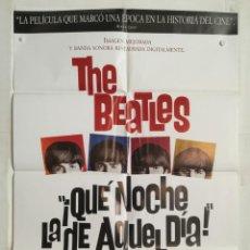 Cine: QUE NOCHE LA DE AQUEL DIA - POSTER CARTEL ORIGINAL - A HARD DAY'S NIGHT THE BEATLES LAUREN FILMS. Lote 142598314