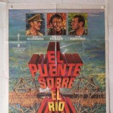 Cine: EL PUENTE SOBRE EL RIO KWAI - POSTER CARTEL ORIGINAL - WILLIAM HOLDEN 2ª GUERRA MUNDIAL. Lote 142645310