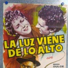 Cine: LA LUZ VIENE DE LO ALTO MARIA DULCE ROBERTO CAMARDIEL. AÑO 1962. Lote 143168242