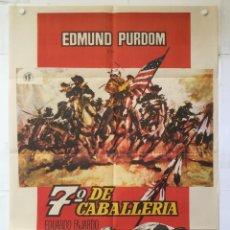 Cine: 7º DE CABALLERIA - POSTER CARTEL ORIGINAL - EDMUND PURDOM EDUARDO FAJARDO MONICA RANDALL. Lote 143732394