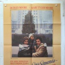 Cine: SEIS SEMANAS - POSTER CARTEL ORIGINAL - 6 SIX WEEKS DUDLEY MOORE MARY TYLER MOORE BALLET. Lote 143745218