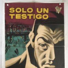 Cine: SOLO UN TESTIGO - POSTER CARTEL CINE ORIGINAL - LINO VENTURA SANDRA MILO FRANCO FABRIZZI ALBERICIO. Lote 144363494