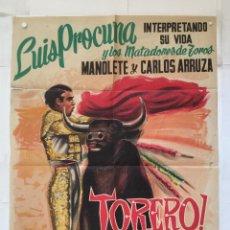 Cine: TORERO - POSTER CARTEL ORIGINAL - LUIS PROCUNA MANOLETE CARLOS ARRUZA CARLOS VELO TAUROMAQUIA. Lote 145337522
