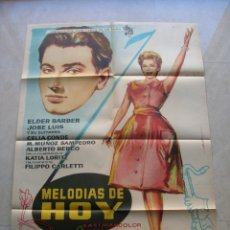Cine: MELODIAS DE HOY. CARTEL DE CINE ORIGINAL. TAMAÑO: 99 X 69.. Lote 145638254