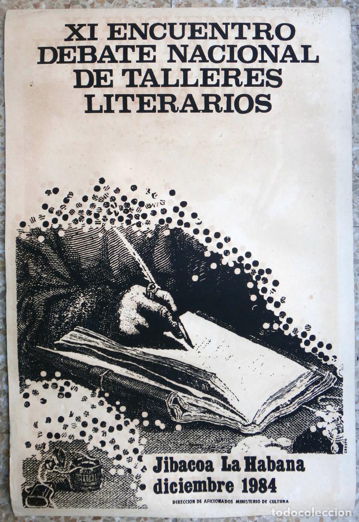 CARTEL POSTER CINE CUBANO, ENCUENTRO TALLERES LITERARIOS 1984 ,CUBA, SERIGRAFIA ,ORIGINAL, CCC 1 (Cine - Posters y Carteles - Documentales)