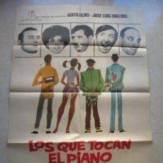 Cine: LOS QUE TOCAN EL PIANO. CARTEL DE CINE ORIGINAL.TAMAÑO: 99 X 70 CTMS.. Lote 146142566