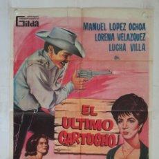 Cine: EL ULTIMO CARTUCHO - POSTER CARTEL ORIGINAL MANUEL LOPEZ OCHOA LORENA VELAZQUEZ ADOS STUDIO 23. Lote 146193850