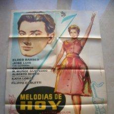 Cine: MELODIAS DE HOY. CARTEL DE CINE ORIGINAL.TAMAÑO:99 X 70 CTMS.. Lote 146279542