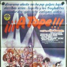 Cine: VN71 A TOPE ALASKA LOQUILLO NACHA POP GABINETE LOQUILLO MOVIDA 80'S POSTER ORIGINAL 70X100 ESTRENO. Lote 146395670