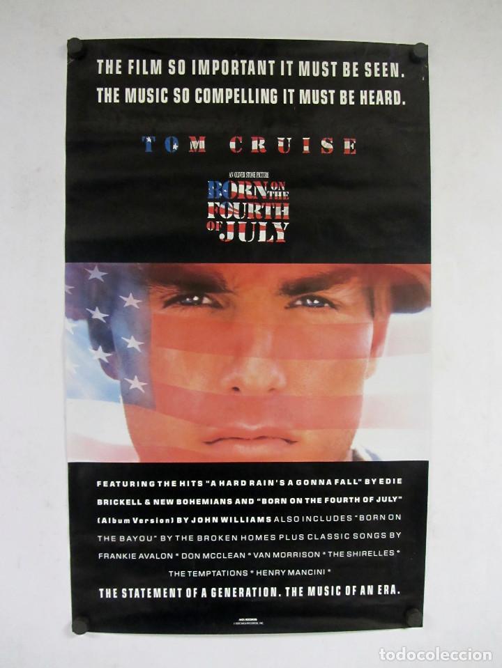 NACIDO EL 4 DE JULIO. TOM CRUISE. CARTEL ORIGINAL DE LA PELICULA DE 1989. 46X76CMS. (Cine- Posters y Carteles - Drama)